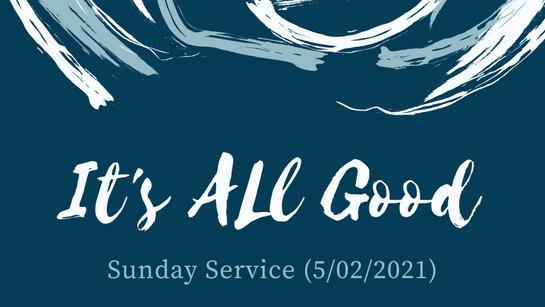 Sunday Service (5/02/2021)