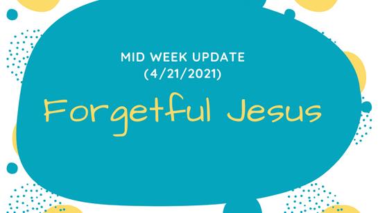 Mid Week Update (4/21/2021)