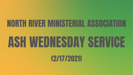 North River Ministerial Association Ash Wednesday Service
