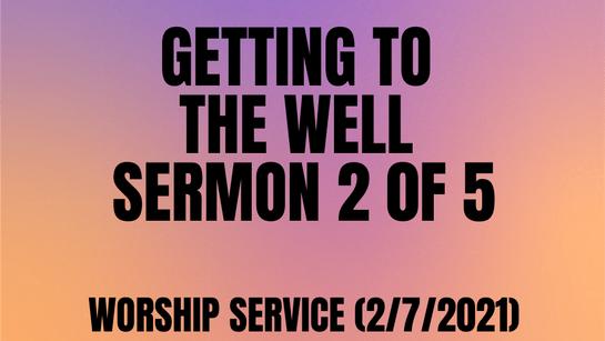 Worship Service (2/7/2021)