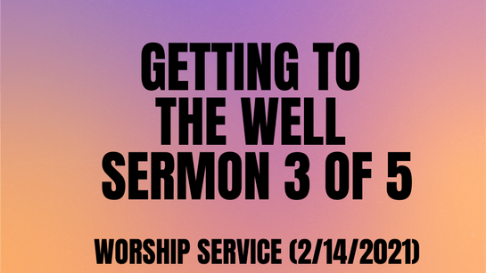 Sunday Service (2/14/2021