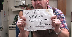 Wite Trash Cookinn Show