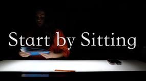 Start By Sitting