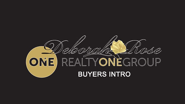 Deborah Rose Realty ONE Group - We Look Forward To Working With You!