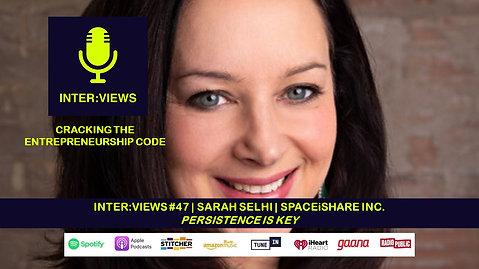 Persistence Is Key | Inter:views 47 | Sarah Selhi