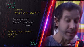 EDUCA MONDAY Leo Fraiman