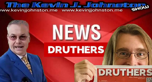The Man Who Founded DRUTHERS Newspaper is LIVE on The Kevin J. Johnston Show Tonight