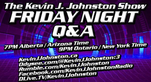 The Kevin J. Johnston Show Q & A Friday 9/24/2021