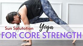 CORE #1Sun Salutation CORE Strength
