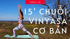 #5: Chuỗi Vinyasa Yoga Cơ Bản | 15 phút thôi mà toát hết mồ hôi | Hà My Yoga