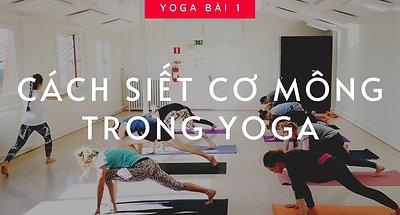 #1: Chỉ Cần Điều Này Thôi, Tập Tư Thế Yoga Nào Cũng Vào Mông | Hà My Yoga