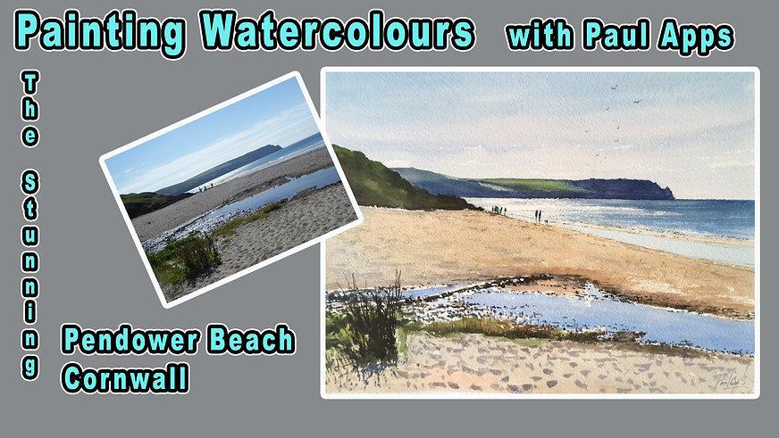 A Watercolour Tutorial - Pendower Beach, Cornwall.