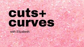 Cuts & Curves 11-19-2020