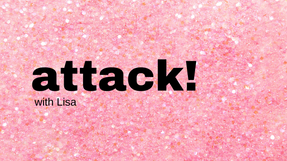 Attack with Lisa