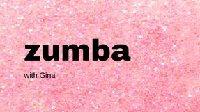 Zumba with Gina  10-18-2020