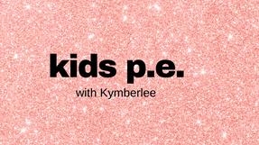 Fly Kidz P.E. with Kymberlee 11-5-2020