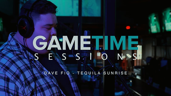 GAMETIME SESSIONS: Dave Fio - Tequila Sunrise