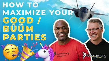 Flight School - How to Maximize your GOOD/BÜÜM Parties