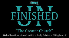 """UNFINISHED - """"The Greater Church"""""""
