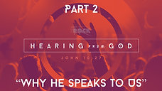 "Hearing from God (Part 2) - ""How he speaks to us"""
