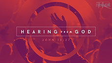 "Hearing from God (Part 1) - ""Prepare to listen"""