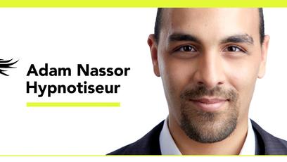 Adam Nassor Hypnotiseur