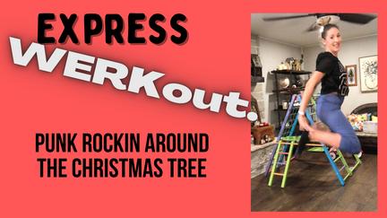 Express: Punk Rockin Around the Christmas Tree HIIT