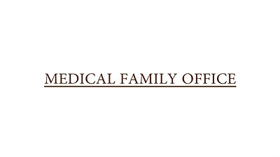Medical Family Office