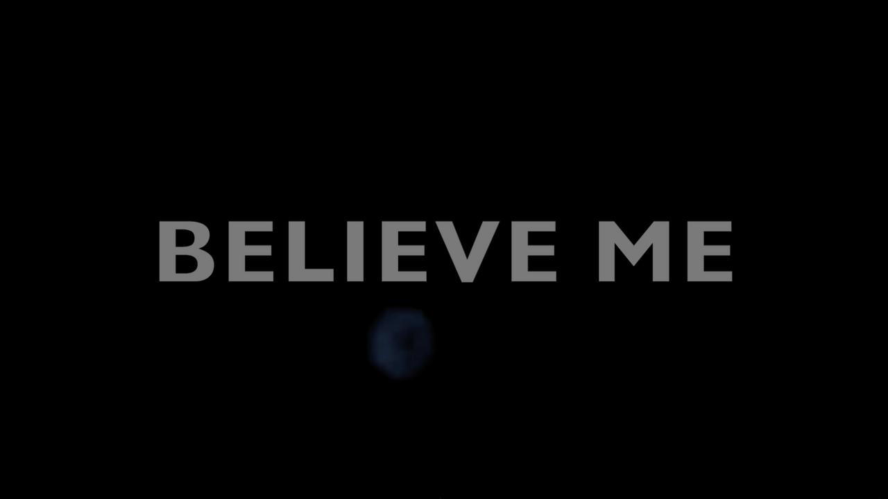 Believe Me (2021) Movie Trailer