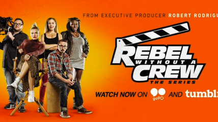 Rebel Without A Crew: Series Highlights