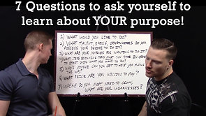 #12 - 7 Questions To Ask Yourself To Help You Find Your Purpose!!!