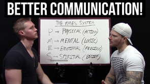 #10 - How To Communicate Better!