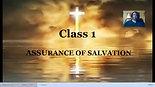Class 1 Assurance of Salvation