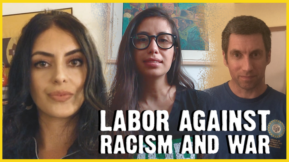 FIGHT RACISM AND WAR. BUILD THE LABOR MOVEMENT.
