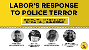 LABOR'S RESPONSE TO POLICE TERROR