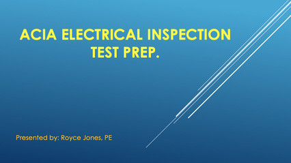 Div III Electrical Inspection Prep Course 1
