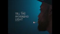 Matthew Dyer - Till The Morning Light