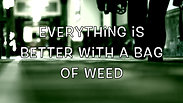 A Bag Of Weed