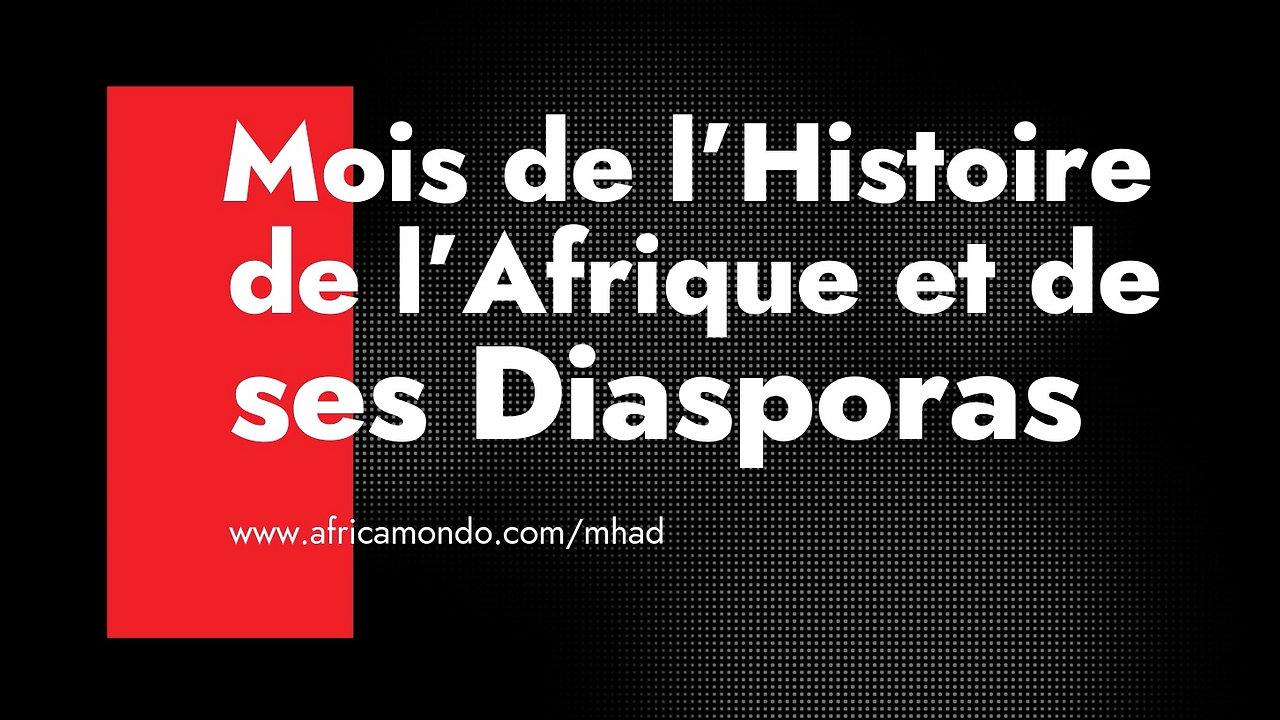 MHAD : Afrique et ses Diasporas