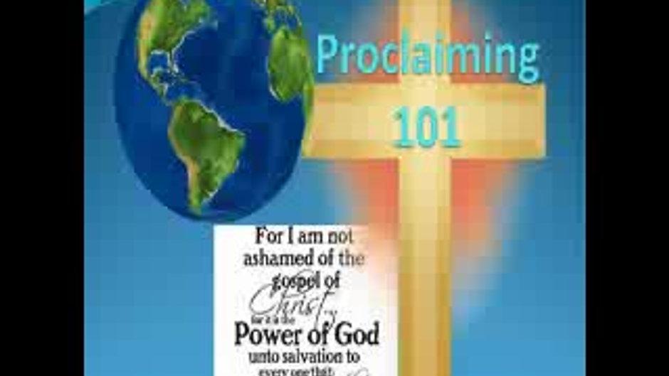 Proclaiming 101
