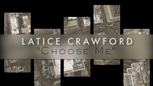 "Latice Crawford ""Choose Me"" Lyric Trailer"