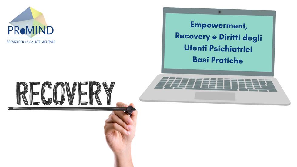 Empowerment, Recovery e Diritti degli Utenti Psichiatrici - Basi Pratiche