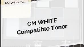 CM White Compatible Toner