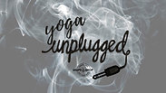 S1 | EP 3: Yoga Unplugged.  30 Minutes.  Intermediate.