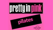 S2 Episode 5 Pretty In Pink Pilates. 45 Minutes.  All Levels.