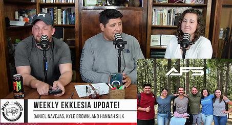 Weekly Ekklesia Update