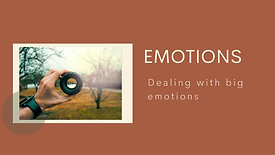 Dealing with Big Emotions