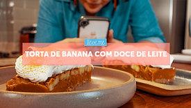 Torta de banana com doce de leite