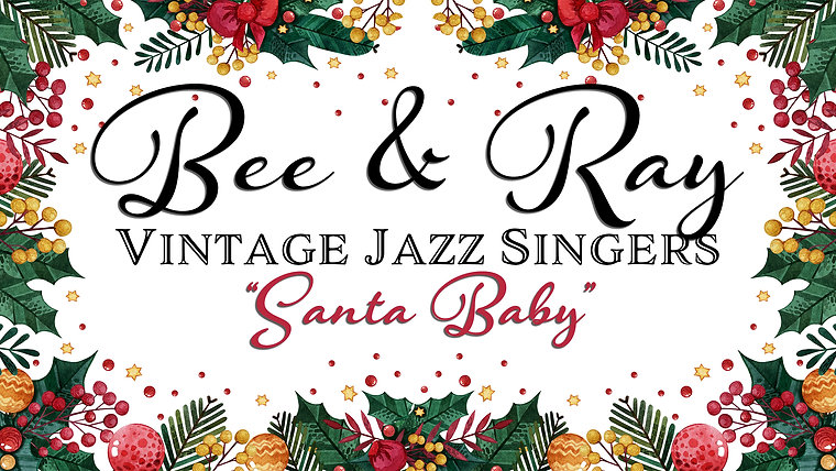 Santa Baby COVER Bee & Ray Vocal Duo