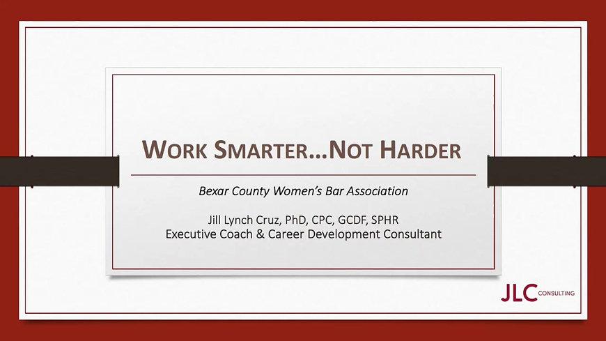 Work Smarter ... Not Harder